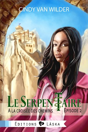 Le serpentaire Tome 2 de Cindy Van Wilder