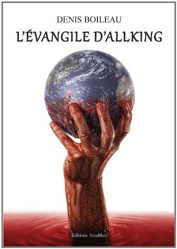 L'évangile d'Allking de Denis Boileau