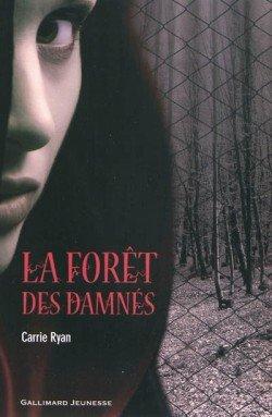 La forêt des damnés Tome 1 de Carrie Ryan