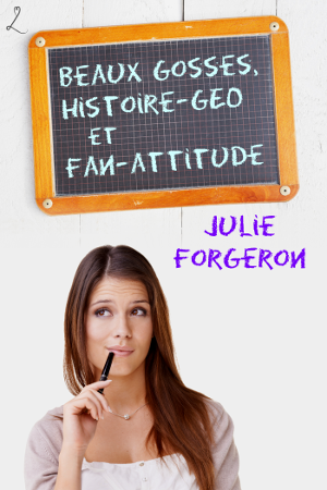 Le trio infernal Tome 1 de Julie Forgeron