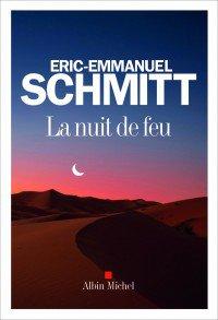 La nuit de feu d'Eric-Emmanuel Schmitt