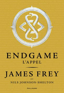 Endgame Tome 1 de James Frey et Nils Johnson-Shelton