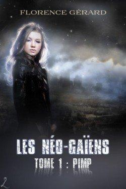 Les Néo-Gaïens Tome 1 de Florence Gérard