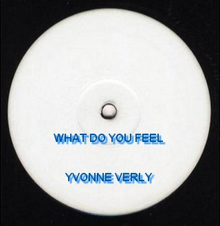 Yvonne Verly - What Do You feel