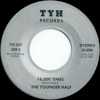 The Younger Half - 16,000 Times