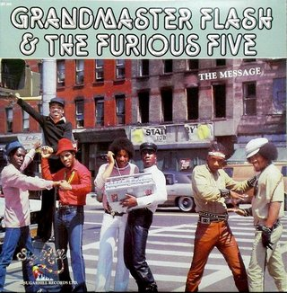 Grandmaster Flash & The Furious Five ‎- The Message