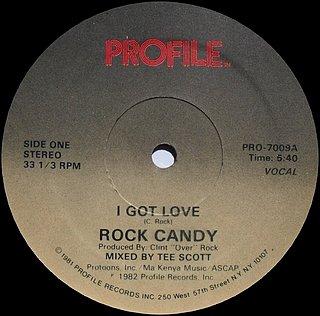 Rock Candy - I Got Love (Vocal)