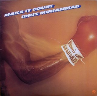 Idris Muhammad - Make It Count