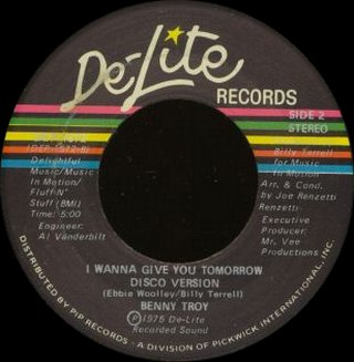 Benny Troy - I Wanna Give You Tomorrow (Disco Version)