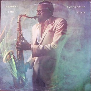 Stanley Turrentine - Home Again