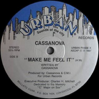 Cassanova - Make Me Feel It