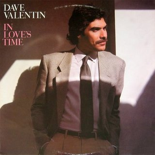 Dave Valentin - In Love's Time
