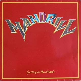 Mandrill ‎- Getting In The Mood