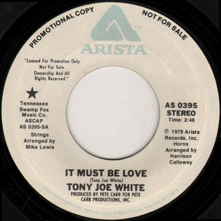 Tony Joe White - It Must Be Love