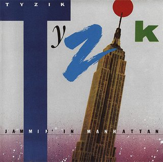 Tyzik ‎- Jammin' In Manhattan