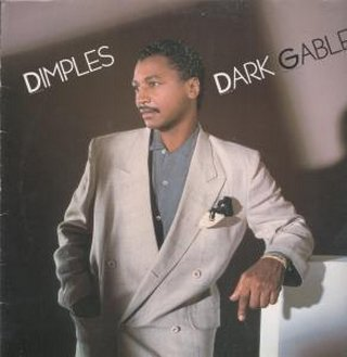 Dimples - Dark Gable