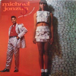 Michael Jonzun - Money Isn't Everything
