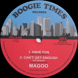 Magoo - Have Fun / Can't Get Enough