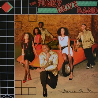 The Funky Drive Band - Dance Or Die