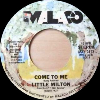 Little Milton - Come To Me