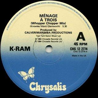 K-Ram - Ménage à Trois (Whopper Chopper Mix)