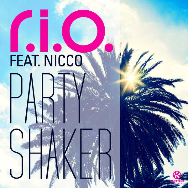 Rio Feat Nicco Party shaker (2012)