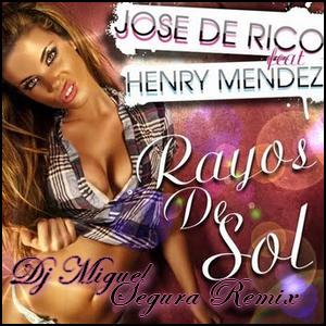 Rayos De Sol Jose De Rico & Henry Mendez (2012)