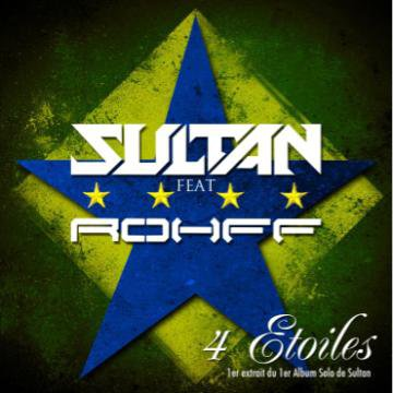 Sultan Feat Rohff 4 Etoiles (2012)