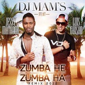 Dj Mam's Feat Jessy Matador &Louis Guisao Zoumba new exclu été 2012 (2012)