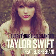 RED / Everything has changed - Taylor Swift (feat. Ed Sheeran) (2013)