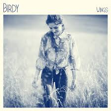 Fire within / Wings - Birdy (2013)