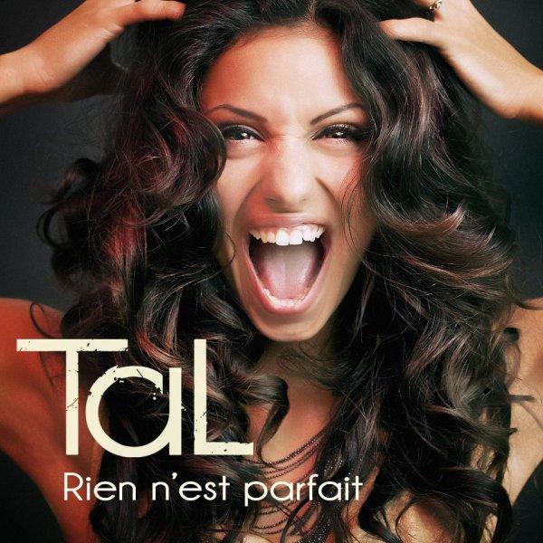 Tal / Rien n'est parfait (2012)