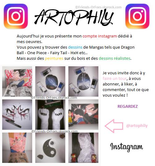 "✪Autres ▼ Mon Compte Instagram ""Artophily"""
