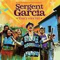 Sergent Garcia.
