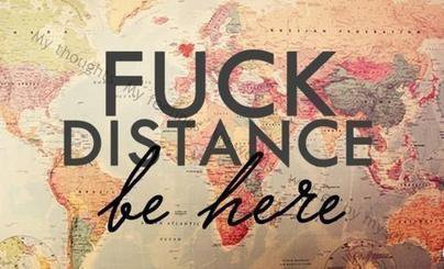 fuck distance
