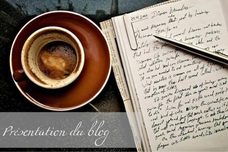 Présentation du Blog & Inscriptions !