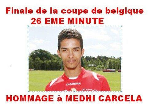 La 26 eme minute Dédiée à Mehdi Carcela