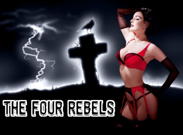"The fours rebels;""mon ame"""