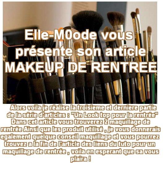Un Look top pour la Rentrée Partie 3 # Makeup !
