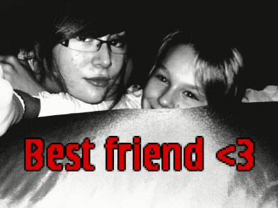 Meilleur ami <3