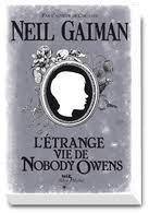 L'étrange vie de Nobody Owens par Neil Gaiman