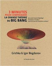Trois minutes pour comprendre la grande théorie du Big Bang