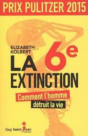 La sixième extinction de Elizabeth Kolbert