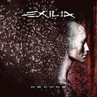 """Esce il nuovo album degli Exilia """"Decode"""""""