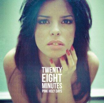 "Esce il nuovo album dei Pink Holy Days ""Twenty Eight Minutes"""