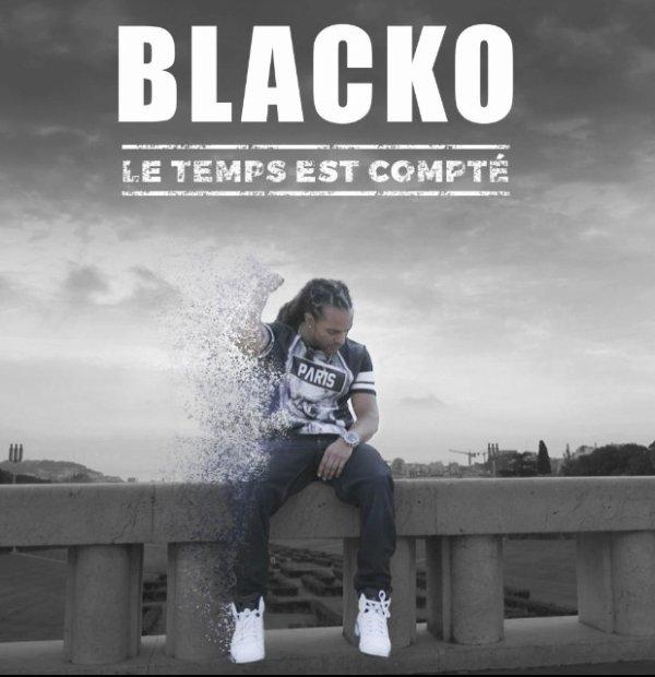 """BLACKO """"Le Temps est compté"""""""