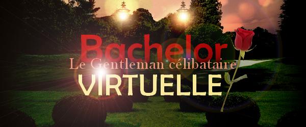 Venez vivre l'aventure Bachelor en virtuelle : http://bachelorvirtuelle.skyrock.com/