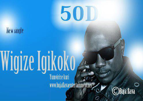 ubuzima / wigize igikoko by 50D (2012)