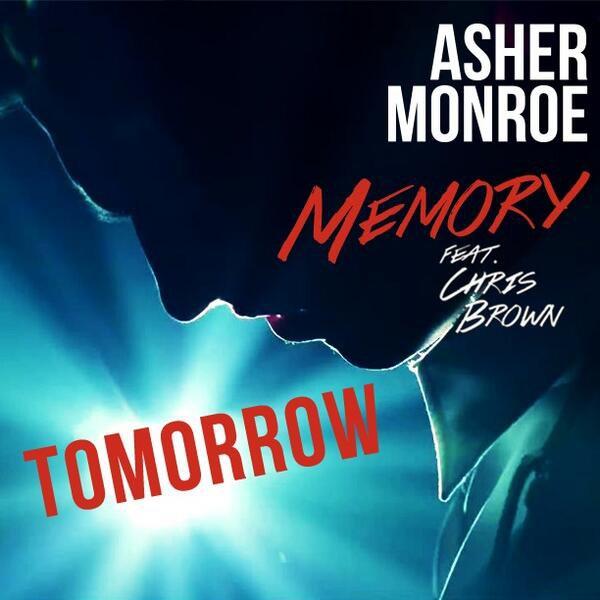 "Première de ""Memory"" de Asher Monroe feat. Chris Brown ce Jeudi"