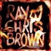 "MIXTAPE : Ray J & Chris Brown - ""Burn My Name"""